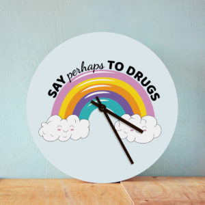 Orologio Say Perhaps to Drugs