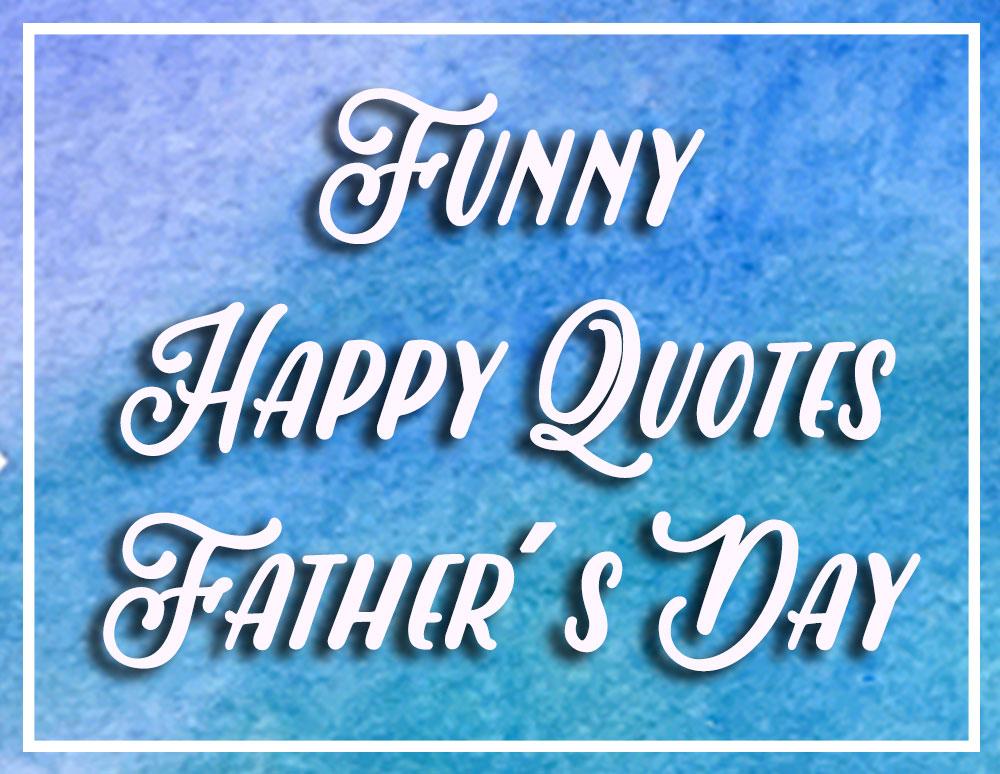 Frasi Per La Festa Del Papà Divertenti