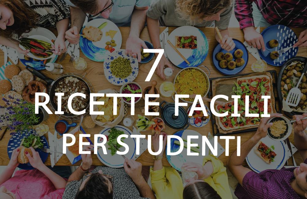 7 ricette facili per studenti