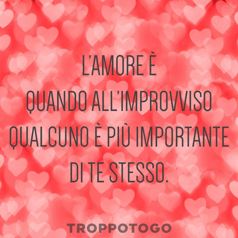 Le Frasi Piu Romantiche Per San Valentino Troppotogo It Blog