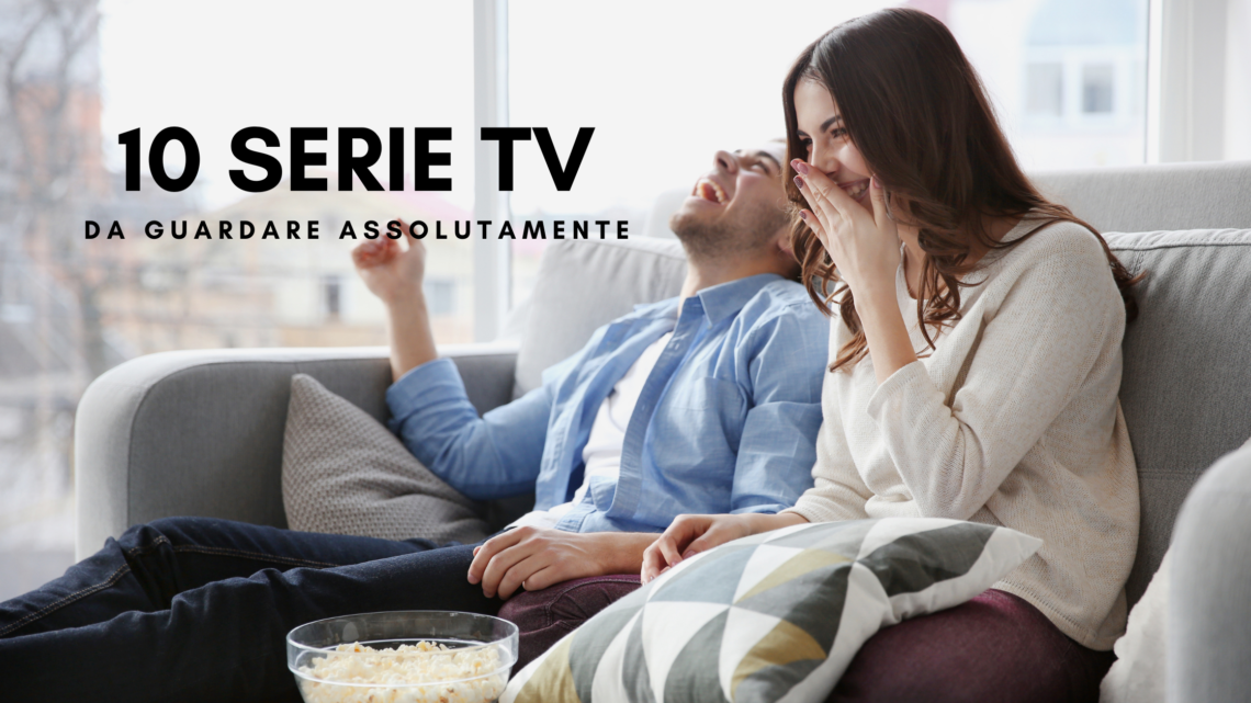 serie tv da guardare