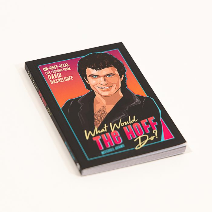 Libro What Would The Hoff Do?