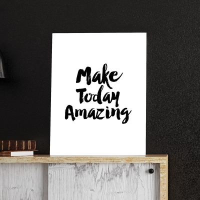 Poster - Make Today Amazing Poster di MottosPrint