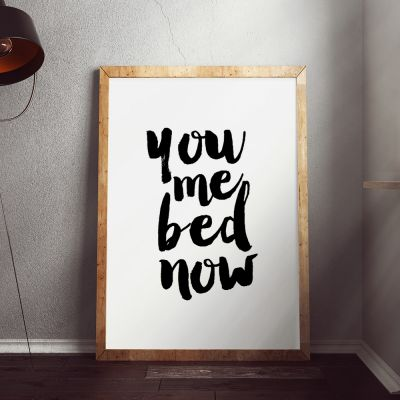 Poster - You Me Bed Now Poster di MottosPrint