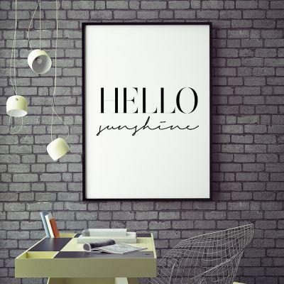Regalo sorella - Hello Sunshine Poster di MottosPrint