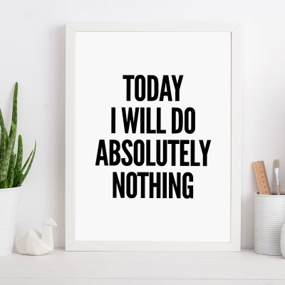 Poster - Will Do Nothing ... Poster di MottosPrint