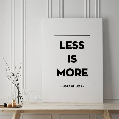 Poster - Less Is More Poster di MottosPrint