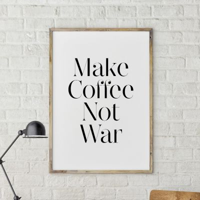Poster - Make Coffee Not War Poster di MottosPrint